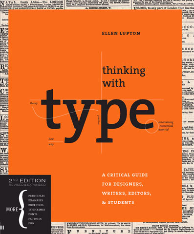 "Ellen Lupton's ""Thinking with Type"""