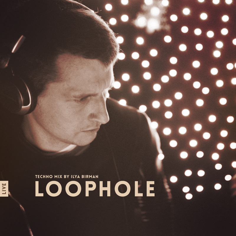 Live mix: Loophole
