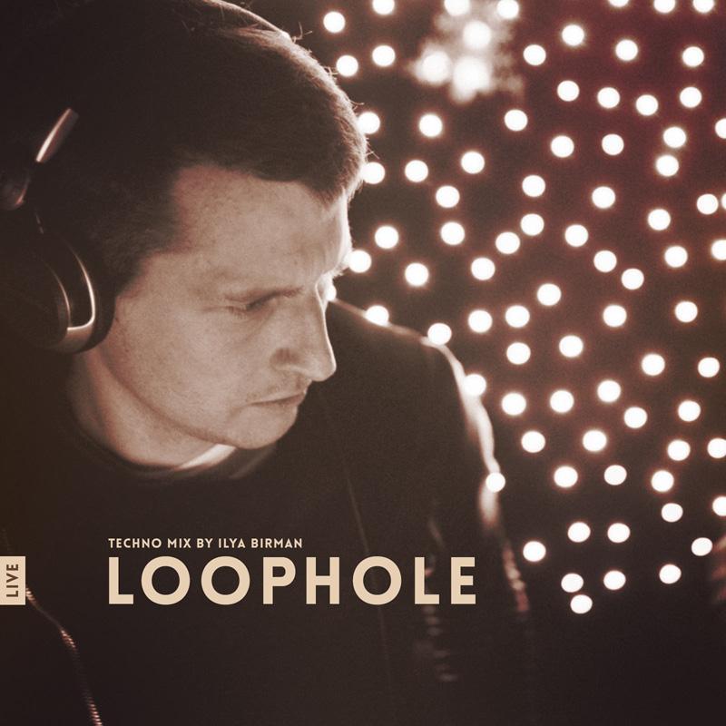 Live mix: Loophole